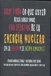 Casi todo lo que usted desea saber sobre los efectos de la energía nuclear en la salud y el medio ambiente - López Arnal, Salvador Rodríguez Farré, Eduardo