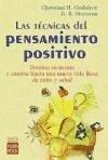 Las técnicas del pensamiento positivo - Godefroy, Christian H.