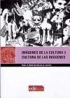 Imagenes de la cultura & cultura de las imagenes/ Cultural Images & Images of Culture: Interculturalidad interdisciplinarieadad transnacionalismo (Spanish Edition)