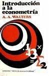 Introducción a la econometría - Walters, A. A.