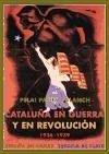 Cataluña en guerra y en revolución, 1936-1939 - Pagès, Pelai