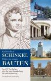 Karl Friedrich Schinkel. Führer zu seinen Bauten