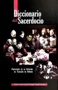 Diccionario del sacerdocio - Facultad de Teología de Burgos. Equipo de Profesores