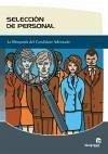 Selección de personal : la búsqueda del candidato adecuado - González Rodríguez, Pablo Montes Alonso, María Jesús