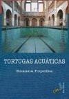 Tortugas acuáticas - Sosa Sánchez, Roxana Popelka