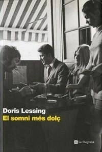 El somni més dolç - Lessing, Doris May