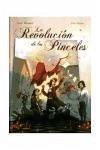 La revolución de los pinceles - Busquet, Josep Mejan, Pere