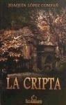 La cripta - López, Joaquín