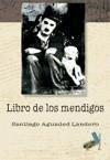 El libro de los mendigos - Aguaded Landero, Santiago