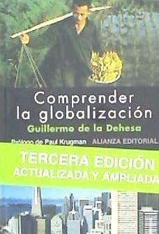Comprender la globalización - Dehesa Romero, Guillermo de la