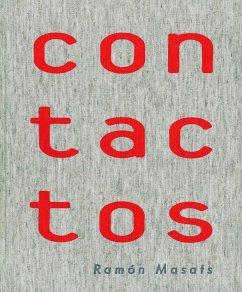 Contactos - López Mondéjar, Publio Masats, Ramón Tusquets, Òscar