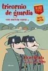 Tricornio de guardia - Ronda Iglesias, Javier