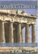 Breve historia de la antigua Grecia : adéntrese en la vida de la antigua Grecia, donde mitos, reyes, poetas, artistas y filósofos conformaron la mayor cultura de la Antigüedad - Mínguez, Dionisio