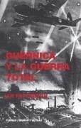 Guernica y la guerra total - Patterson, Ian