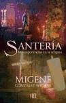 Santería : mis experiencias en la religión - González-Wippler, Migene