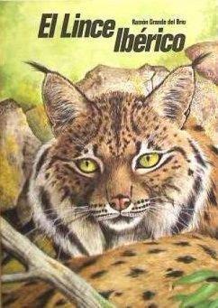 El lince ibérico (Lynx pardina) en Castilla y León - Grande del Brío, Ramón
