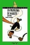 Un problema de narices - Ribera, Jaume