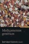 Medicamentos genéricos : una aproximación interdisciplinar