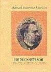 Friedrich Nietzsche : crítica de la cultura occidental - Suandes Marcos, Manuel