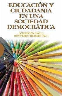 Educación y ciudadanía en una sociedad democrática - Naval Durán, Concepción