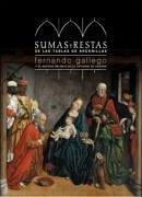Sumas y restas de las tablas de Arcenillas : Fernando Gallego y el antigo retablo de la Catedral de Zamora