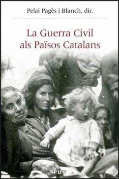 La guerra civil als Països Catalans