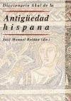 Diccionario Akal de la Antigüedad hispana - Roldán Hervás, José Manuel