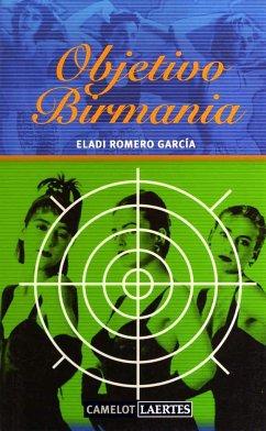 Objetivo Birmania - Romero García, Eladi