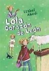 Lola, corazón de león (Escalera de lectura)