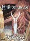 Los Heresiarcas 2, Los caminos invisibles - Das Pastoras Portela, Carlos