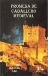 Promesa de caballero medieval - Leo Leo, Manuel