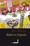 Babel en España - Haycraft, John Stacpoole