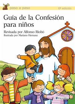 Guía de la confesión para niños - Equipo Editorial Sinag-Tala Publishers