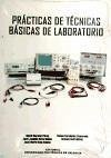 Prácticas de técnicas básicas de laboratorio - Moratal Pérez, David . . . [et al. ]