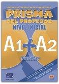 Prisma Fusión A1+A2 - Libro del profesor