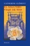 El segundo viaje de Teo : la sangre del mundo (Las Tres Edades, Band 134)