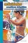 Actividades acuáticas infantiles : del descubrimiento a las primeras brazadas - Pédroletti, Michel