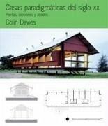 Casas paradigmáticas del siglo XX : plantas, secciones y alzados - Davis, Colin
