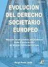 Evolución del derecho societario europeo : situación actual y análisis jurisprudencial desde el punto de vista del derecho internacional privado - Prats Jané, Sergio