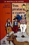 Tres piratas o cuatro - Gutiérrez, Agustín