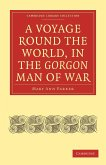 A Voyage Round the World, in the Gorgon Man of War; Captain John Parker