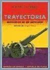 Trayectoria : recuerdos de un artillero - Cordón García, Antonio