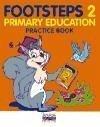 Footsteps, 2 Educación Primaria. Practice book - Howarth, Ruth . . . [et al. ] Watkin, Montserrat