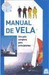 Manual de vela : una guía completa para principiantes - Marshall Editions Developments Ltd.