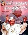 Con Juan Pablo II y Benedicto XVI - Bar, Dominique Lehideux, Guy