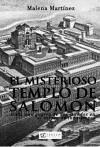 El misterioso templo de Salomón - Martínez García, Malena