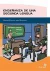 Enseñanza de una segunda lengua : cómo desarrollar el proceso de enseñanza / aprendizaje de una segunda lengua - Nolasco Fraguas, Marta