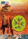 Gran atlas de los dinosaurios : un viaje fascinante por el mundo de los grandes saurios - Benton, Michael Dorling Kindersley Limited Malam, John Woodward, John