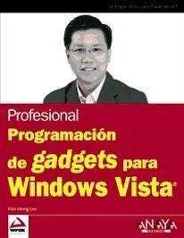 Programación de Gadgets para Windows Vista - Lee, Wei-Meng