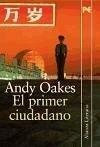 El primer ciudadano - Oakes, Andy